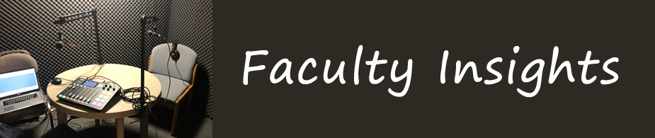 Faculty Insights banner