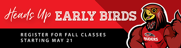 Early Registration for Fall Starts May 21
