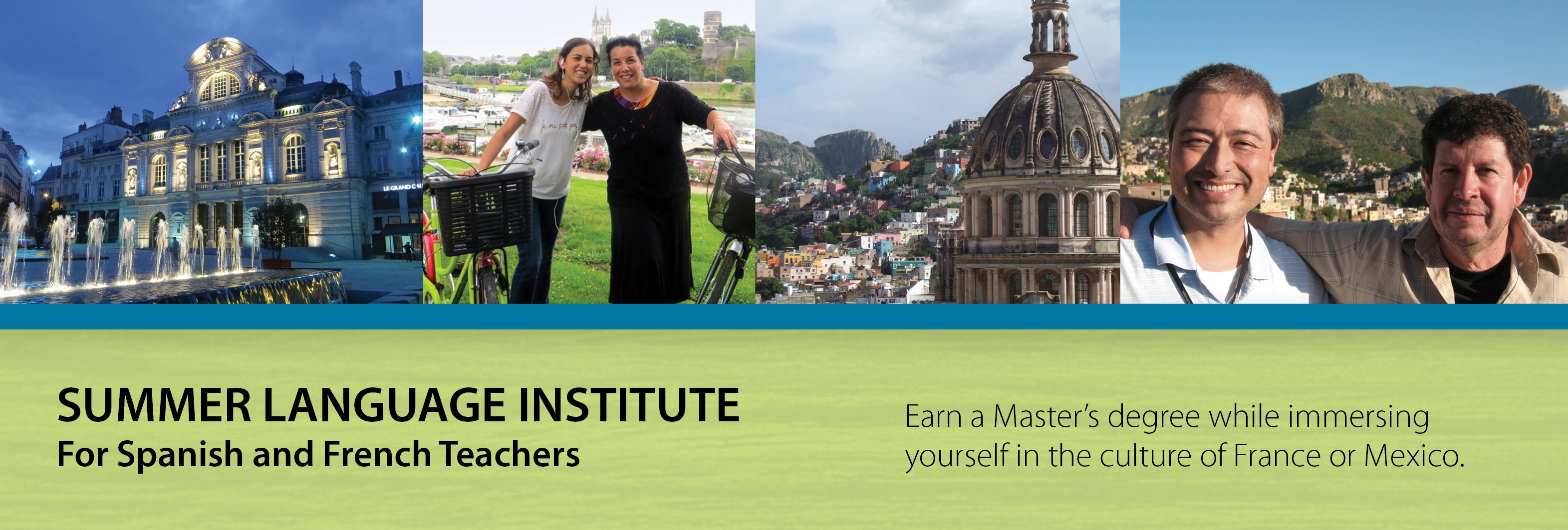 Summer Language Institute for French and Spanish Teachers