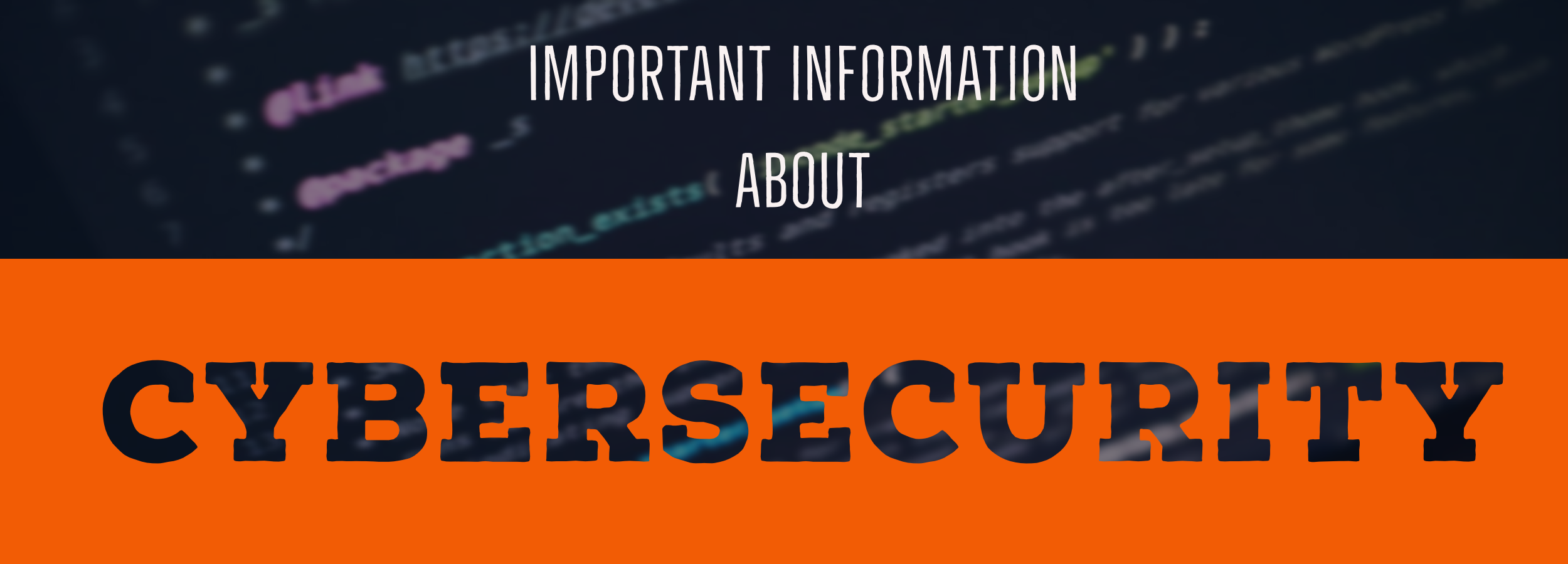 Important information about cybersecurity