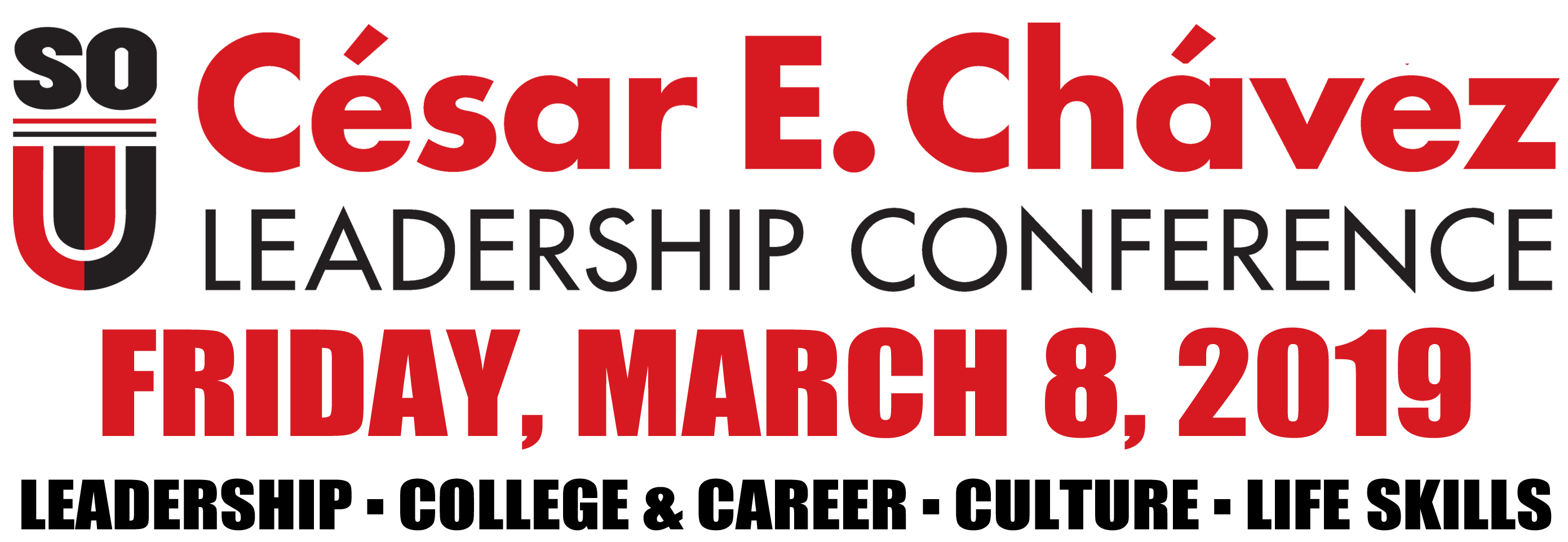 Cesar Chavez Conference Friday March 8, 2019