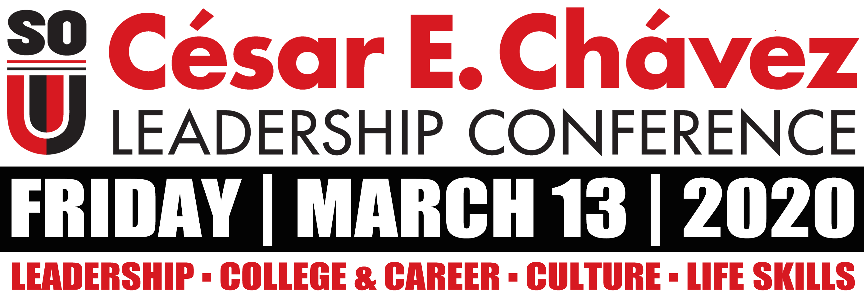 Cesar Chavez Leadership Conference Friday March 13, 2020. Leadership, College and Career, Lifeskills