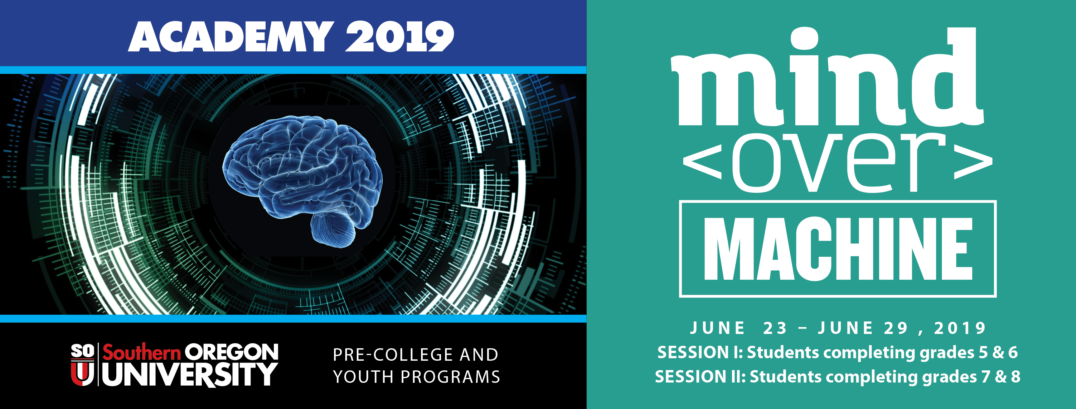 Academy 2019 Theme: Mind Over Machine June 23-June 29, 2019